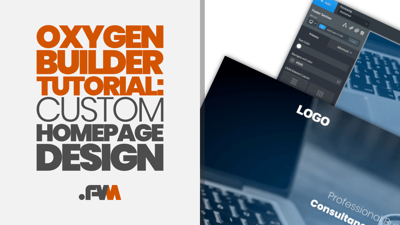 Oxygen Builder Tutorial How To Build A Custom Homepage From Scratch